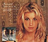 There You'll Be / There Will Come a Day / Should by Faith Hill (2001-06-19)