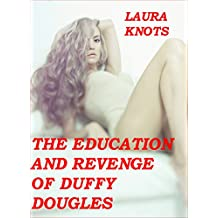 The Education and Revenge of Duffy Douglas (English Edition)