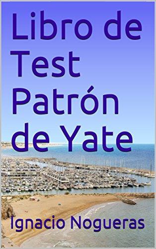 Libro de Test Patrón de Yate por Ignacio Nogueras