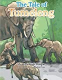 The Tale of Tumeleng by Ms. Ryke Leigh Douglas (2014-07-23)