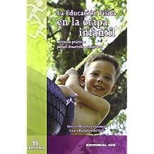 La Educación Física en la etapa infantil: Circuitos prácticos para el desarrollo psicomotor (Calistenia)