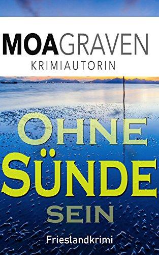 Buchseite und Rezensionen zu 'Ohne Sünde sein: Frieslandkrimi (Joachim Stein in Friesland 7)' von Moa Graven