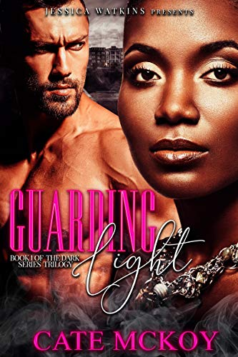 Guarding Light: Book 1 of the Dark Series trilogy (English Edition)