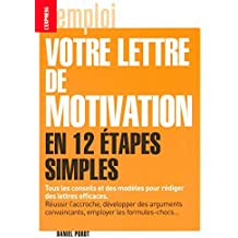 LA LETTRE DE MOTIVATION EN 12 ETAPES