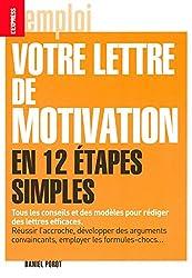 LA LETTRE DE MOTIVATION EN 12 ETAPES