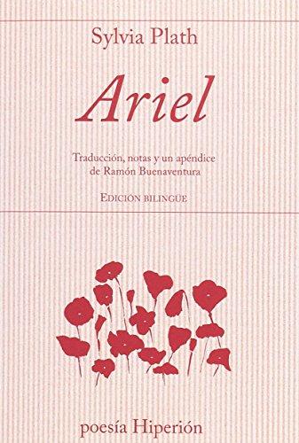 Ariel (poesía Hiperión) por Sylvia Plath