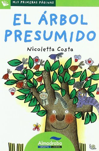 El arbol presumido / The Conceited Tree (Mis Primeras Paginas) by Nicoletta Costa (2009-02-06)