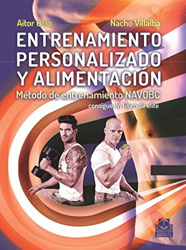 Entrenamiento personalizado y alimentación: Método de entrenamiento NAVOBC (Deportes nº 24) por Nacho Villalba
