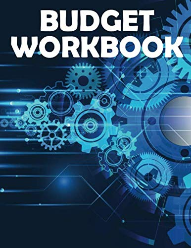 Budget Workbook: How to budget money with a planner that includes a monthly budget journal and a simple weekly budget