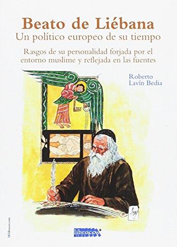 Beato De Liébana. Un Politico Europeo De Su Tiempo