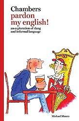 Pardon My English!: An Exploration of Slang and Informal Language