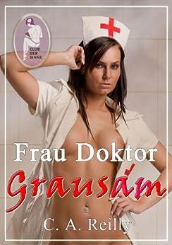 Frau Doktor Grausam (German Edition) par [Reilly, C. A.]