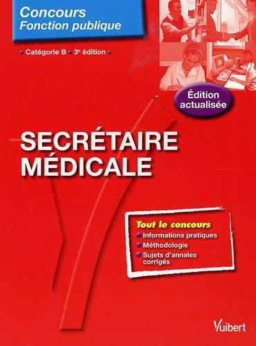 Concours Secrétaire médicale - Tout-en-un - Catégorie B