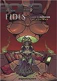 TransGenèse, Fides - 2029-2034, Tome 5 : Matricide