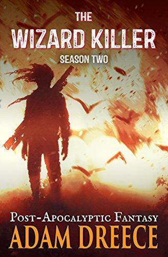 the-wizard-killer-season-two-a-thrilling-post-apocalyptic-fantasy-adventure-english-edition