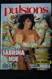 PULSIONS 03 TOM SELLECK SERGE GAINSBOURG SABRINA NUDE CICCIOLINA MADONNA TOPLESS + POSTERS