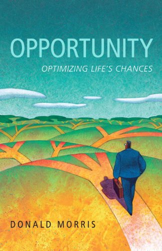 Opportunity: Optimizing Life's Chances