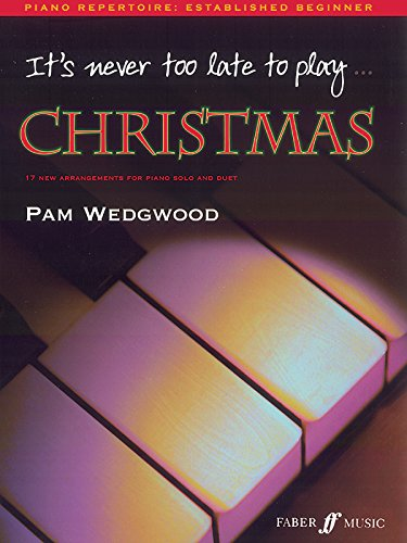 It's Never Too Late to Play Christmas Piano (Paperback)