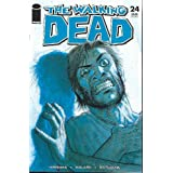 "The Walking Dead #24 ""1st Print"""