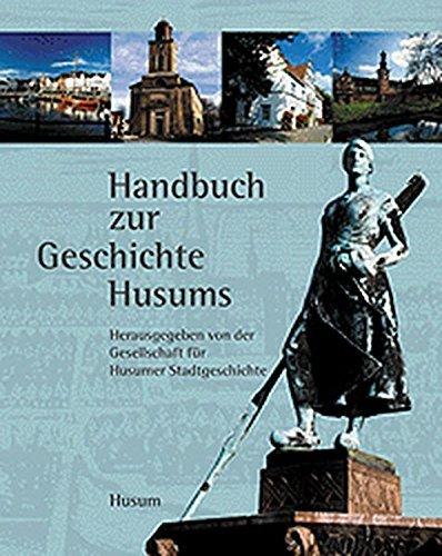 Geschichte Husums. Von den Anfängen bis zur Gegenwart by Hans Joachim Kühn (2003-12-01)