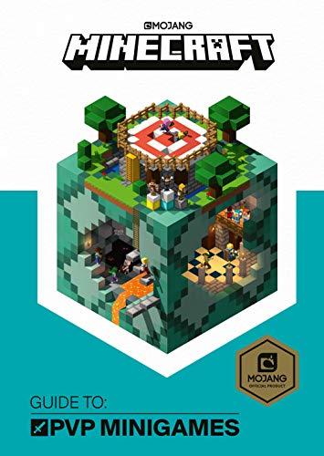 Minecraft Guide to PVP Minigames (Official Minecraft Guides)