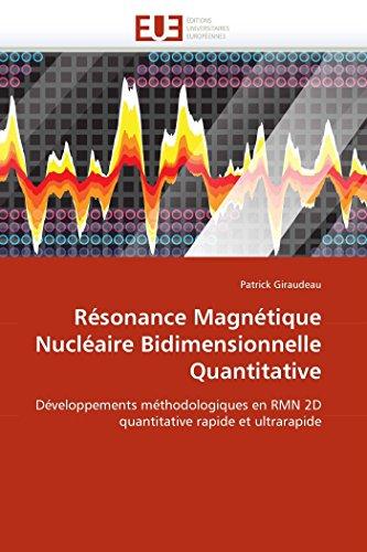 Résonance Magnétique Nucléaire Bidimensionnelle Quantitative