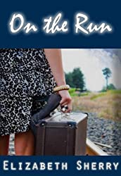 On the Run (Rocky Mountain Home Series Book 2)