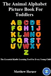 The Animal Alphabet Picture Book For Toddlers (The Essential Kindle Learning Tool For Very Young Children 1) (English Edition)