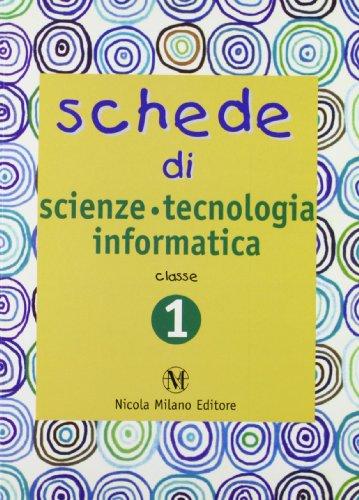 Schede di scienze, tecnologia, informatica. Quaderni operativi per la rilevazione delle competenze. Per la 1 classe elementare