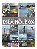 Isla Holbox: Guía de viajero