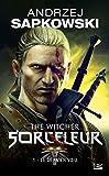Sorceleur, Tome 1: Le Dernier Vœu