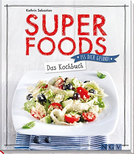 Superfoods - Das Kochbuch: Iss dich gesund! (Granatapfel-kokos)
