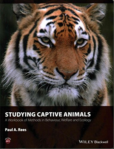 [(Studying Captive Animals: A Workbook of Methods in Behaviour, Welfare and Ecology)] [By (author) Paul A. Rees] published on (May, 2015)