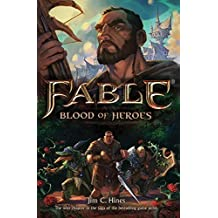 Fable: Blood of Heroes by Jim C. Hines (2015-08-04)