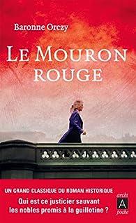 Le Mouron rouge, tome 1 : Le Mouron rouge - Babelio