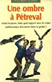 "Afficher ""Une ombre a petreval"""