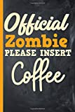 Official Zombie, Please Insert Coffee Journal