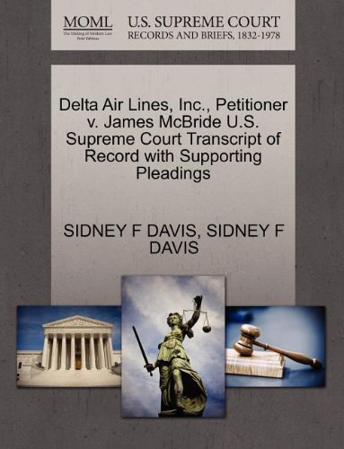 delta-air-lines-inc-petitioner-v-james-mcbride-us-supreme-court-transcript-of-record-with-supporting