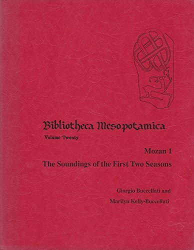mozan-1-the-soundings-of-the-first-two-seasons-bibliotheca-mesopotamica-v-20-by-giorgio-buccellati-1
