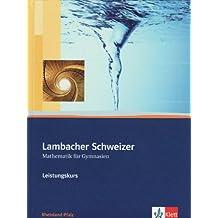Lambacher Schweizer - Ausgabe Rheinland-Pfalz 2005 / Schülerbuch 11-13 mit CD-ROM Leistungskurs