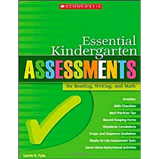 Essential Kindergarten Assessments for Reading, Writing, and Math by Laurie Fyke (2007-07-01)