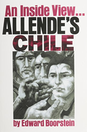 Allende's Chile: An Inside View