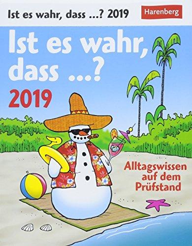 Ist es wahr, dass...? - Kalender 2019: Alltagswissen auf dem Prüfstand