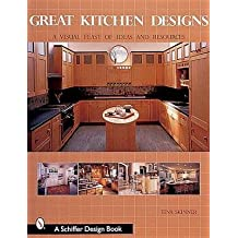 [(Great Kitchen Designs : A Visual Feast of Ideas and Resources)] [By (author) Tina Skinner] published on (July, 2007)