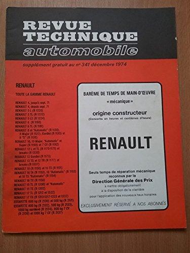 Revue Technique Automobile Barème De Temps De Main-d'oeuvre. Renault. Supplément N° 341 par Collectif