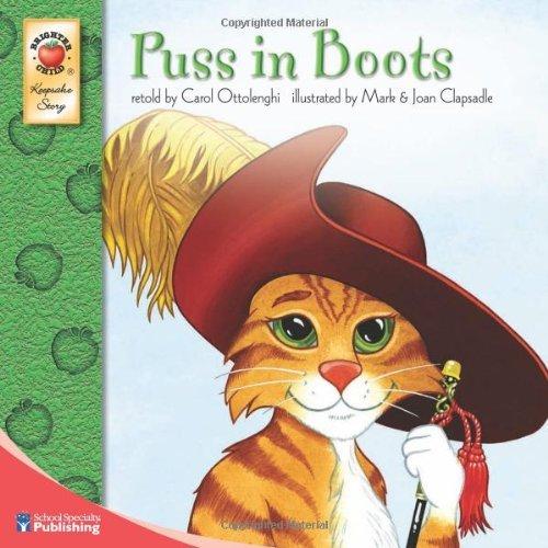 Puss in Boots (Brighter Child: Keepsake Stories) by Mark Clapsadle (Illustrator), Joan Clapsadle (Illustrator), Carol Ottolenghi (Narrator) (19-Jan-2009) Paperback