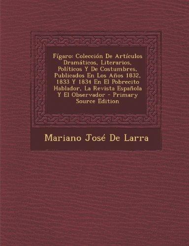 figaro-coleccion-de-articulos-dramaticos-literarios-politicos-y-de-costumbres-publicados-en-los-anos