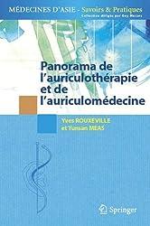 Panorama de l'auriculothérapie et de l'auriculomédecine (Médecines d'Asie: Savoirs et Pratiques)