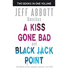 A Kiss Gone Bad/Black Jack Point: Numbers 1 & 2 in series (Whit Mosley Omnibus)