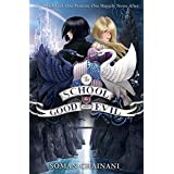 The School for Good and Evil: Book 1